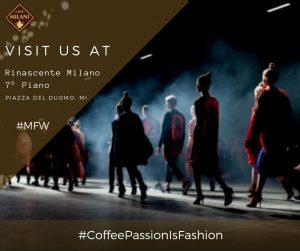 Caffè Milani alla Fashion Week