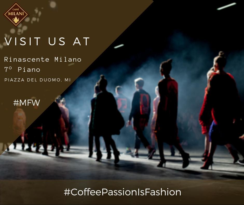 Caffè Milani alla Milano Fashion Week